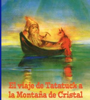 el-viaje-de-tatatuck-editorial-idunn