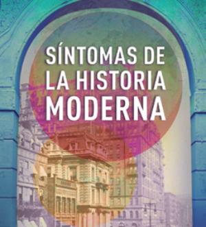 sintomas-de-la-historia-moderna