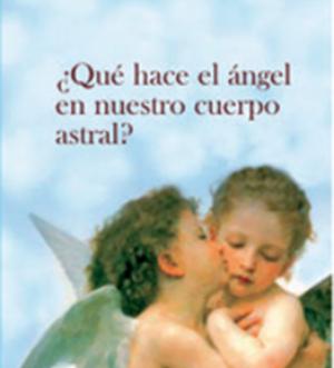 que-hace-el-angel-en-nuestro-cuerpo-astral