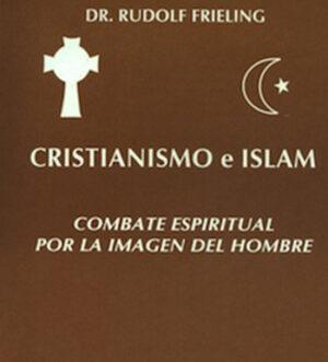 cristianismo-e-islam-combate-espiritual-por-la-imagen-del-hombre